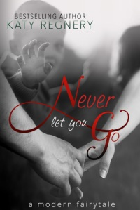Never let you go